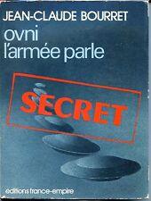 OVNI : L'ARMEE PARLE - J.C. Bourret - 1979 - OVNI - UFO c