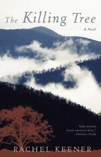 The Killing Tree: A Novel, Rachel Keener, Good Condition, Book