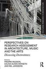 Perspectives on Research Assessment in Architecture, Music and the Arts: Discuss