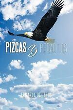 Pizcas Y Pedacitos by Eduarda De Jesus (2011, Paperback)