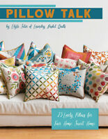 Pattern Book ~ PILLOW TALK ~ by Edyta Sitar of Laundry Basket Quilts