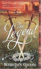 The Legend by Kathleen Givens (2002, Paperback, Reprint)