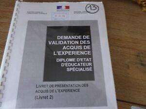 Livret 2 VAE EDUCATEUR SPECIALISE validé + DOSSIER ORAL