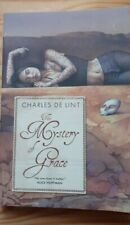 The Mystery of Grace by Charles De Lint (Paperback, 2010)