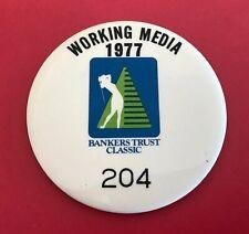 1977 Golf Tournament MEDIA Pin Badge: BANKERS TRUST CLASSIC; Pat Bradley Winner