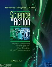 A Beka Science in Action: Science Project Guide Sixth Edition - 7th - 11th Grade