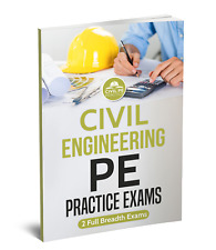 Civil Engineering PE Practice Exams : 2 Full Breadth Exams by Civil PE Practice