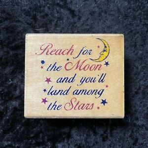 Inkadinkado 4290M Reach For The Moon And You'll Land Among The Stars Stamp