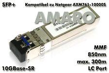 Netgear AXM761-10000S AXM761 komp SFP+ 10G SR LC 850nm 300m MMF Transceiver