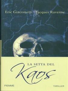 La Set De Kaos Primera Edición Eric Giacometti - Jacques Ravenne Piemme 2010