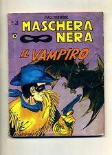 Max Bunker # MASCHERA NERA # IL VAMPIRO # Anno II N.19 1978 # Editoriale Corno