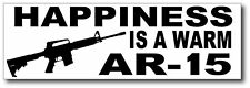 Happiness is a Warm AR-15 Funny Bumper Sticker Decal