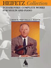 Tchaikovsky Complete Works for Violin and Piano Heifetz Critical Ed 000298304
