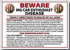 BEWARE MG CAR ENTHUSIAST DISEASE METAL SIGN,MG CAR HUMOUR.CLASSIC MG CARS.