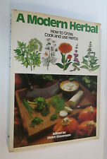 A Modern Herbal: How to Grow, Cook and Use Herbs by Violet W. Stevenson (1974, B