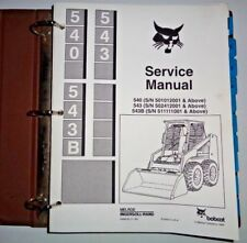 Bobcat 540 543 543B Skid Steer Loader Service Manual Original! s/n501012001 & up