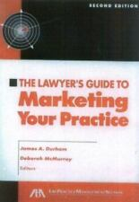 """""""The Lawyer's Guide to Marketing your Practice by Durham, James A. """""""