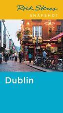 Rick Steves' Snapshot Dublin - Ireland *FREE SHIPPING - NEW*
