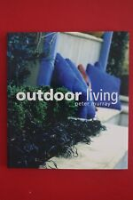 OUTDOOR LIVING by Peter Murray (Paperback, 2004)