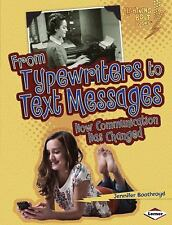 From Typewriters to Text Messages: How Communication Has Changed (Lightning Bolt
