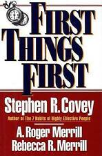 First Things First: To Live, to Love, to Learn, to Leave a Legacy-ExLibrary