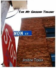 My Ground Trilogy by Joseph Torra (2012, Paperback)