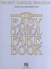 The Easy Classical Fake Book Learn to Play Piano Keyboard Guitar Music Book