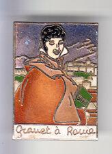 RARE PINS PIN'S .. ART PEINTURE PAINT GRANET ROME ROMA ITALIE 1800 ~BQ