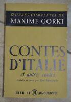 MAXIME GORKI - CONTES D'ITALIE ET AUTRES CONTES - ANNO: 1955 - FRANCESE (KR)