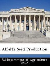 Alfalfa Seed Production (2012, Paperback)