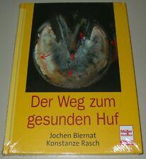 Biernat Rasch: Ratgeber Lehrbuch Der Weg zum gesunden Huf Pferd Buch Neu!