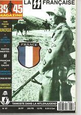 39-45 N°84 LA SS FRANCAISE / TANKISTE DANS LA HITLERJUGEND / POCHE DE DUNKERQUE