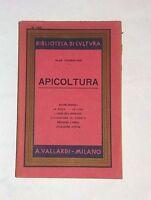 Apicoltura : nozioni pratiche di Olga Fiorentino -  A. Vallardi, 1942