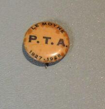Vintage 1927 1928 Le Moyne Elementary School PTA Chicago IL Metal Pin Pinback