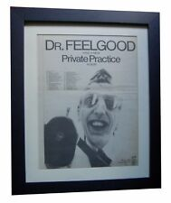 DR FEELGOOD+Private Practice+POSTER+AD+RARE ORIG 1978+FRAMED+EXPRESS+GLOBAL SHIP