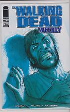 IMAGE THE WALKING DEAD WEEKLY  single issue #24 VF/NM/M R. KIRKMAN