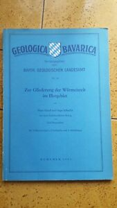 Geologica Bavarica Nr.18 - Zur Gliederung der Würmeiszeit im I. - München 1953
