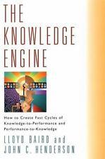 The Knowledge Engine * Lloyd Baird & John C Henderson HC DJ 2001 NEW Business