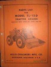 Allis-Chalmers Parts List Book Manual For Tractor Loader Model TL-12 D ORIGINAL