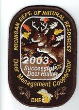 2003 MICHIGAN DNR SUCCESSFUL DEER HUNTER PATCH -BEAR-TURKEY-ELK-MOOSE-FISHING