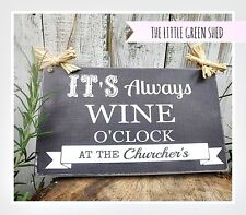 WINE O'CLOCK SHABBY CHIC PERSONALISED  PLAQUE 15x25cm