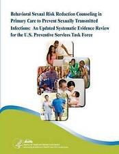 Behavioral Sexual Risk Reduction Counseling in Primary Care to Prevent Sexually
