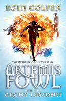 Artemis Fowl: The Arctic Incident, Colfer, Eoin | Used Book, Fast Delivery