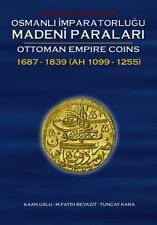 Ottoman Empire Coins  1689-1839 (Book #2)