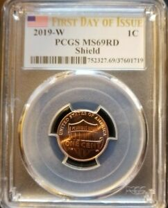 """2019 W PCGS MS69 RD SHIELD LINCOLN PENNY """"FIRST DAY OF ISSUE"""" HIGHEST PCGS GRADE"""