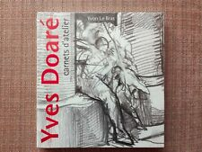 Yves Doaré : Carnets d'atelier [NEUF] [Coop Breizh]