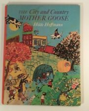 The City and Country Mother Goose 1969 Hilde Hoffmann 1st edition Hardback illus