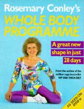 Rosemary Conley's Whole Body Programme, Conley, Rosemary, 0099960605, Very Good