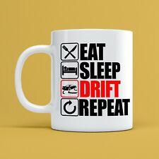 Eat Sleep Drift Repeat Mug Cars Street Race Racing 10oz Ceramic Coffee Tea Cup