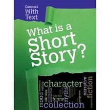 What is a Short Story? (Connect with Text),Guillain, Charlotte,New Book mon00001